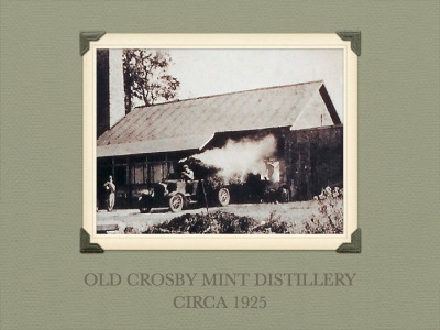 Old Crosby Mint Still 1925
